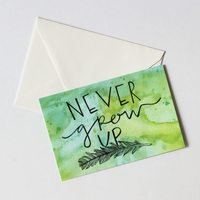 Never Grow Up Neverland/Peter Pan Inspired Watercolor Card