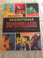 The Legion Of Regrettable Superheroes Book