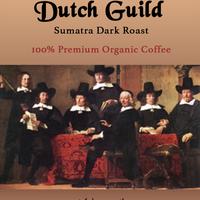 Montclair roasting Dutch Guild Sumatra dark roast 100% specialty organic coffee beans