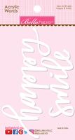 Bella Blvd Acrylic Words-Happy & Smile