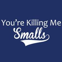 "Sandlot Tshirt - ""You're Killing Me, Smalls"" - Unisex Size Large - Blue"
