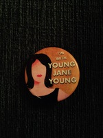 """I'm With Young Jane Young"" pin"