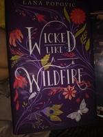 Wicked Like Wildfire by Lana Popovic