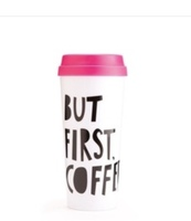 But first coffee travel cup