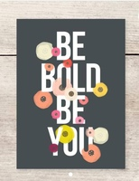 Be Bold be You card