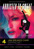 Addicted to Sweat Jaw Breaker Char Dripping Wet Workout DVD