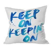 Keep On Keepin' On - Pillow