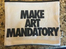 "Pamela Barsky pouch ""make art mandatory"""