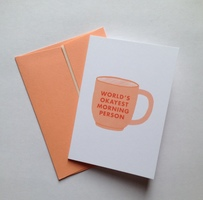 World's Okayest Morning Person - Card