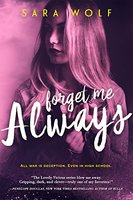 Forget Me Always by Sara Wolf