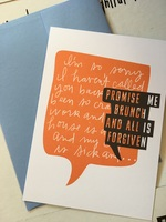 "Apology card - ""promise me brunch..."""