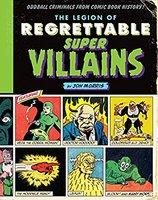 Legion of Regrettable Super villains book