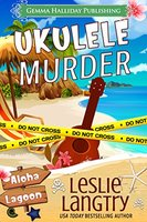 Ukulele Murder by Lesli Langtry