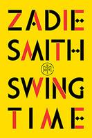 Swing Time by Zadie Smith