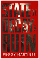 State of Decay & Ruin