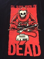 """I'll sleep when I'm dead"" Gamer My Geek Box Exclusive T-Shirt"