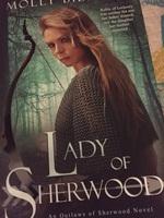Lady of Sherwood by Molly Bilinski