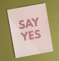 Say Yes Print