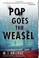 Pop Goes the Weasel: A Detective Helen Grace Thriller