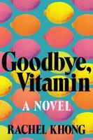Goodbye, Vitamin (Hardcover)