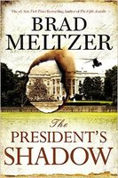 The President's Shadow - by bestselling NYT author