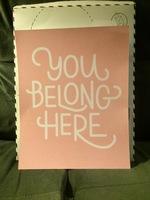 """You Belong Here"" print"