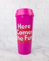 """Ban.do thermal mug - """"here comes the fun"""""""