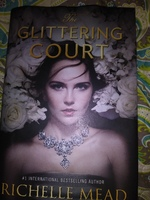 The Glittering Court by Rochelle Mead