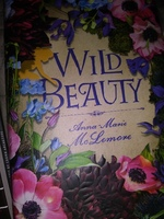 Wild Beauty by Anna-Marie McLemoree