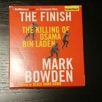 The Finish, the Killing of Osama Bin Laden by Mark Bowden