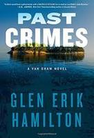 Past Crimes-A Van Shaw Novel by Glen Erik Hamilton