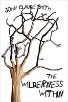 The Wilderness Within by John Claude Smith