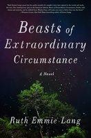 Beasts of Extraordinary Circumstances