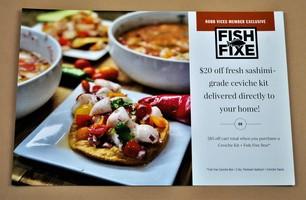 Fish Fixe $20 off Ceviche OR $85 off Ceviche + Fish Fixe Box