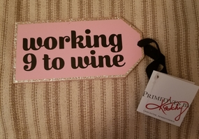 "Bottle Tag ""Working 9 To Wine"" Primitives by Kathy"