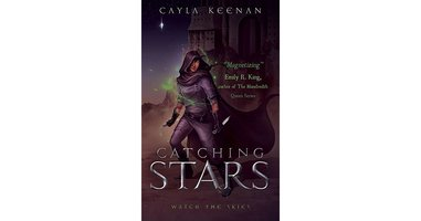 Catching Stars by Cayla Keenan