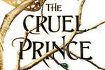 The Cruel Prince (UK version) by Holly Black