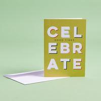 Celebrate Good Times Card