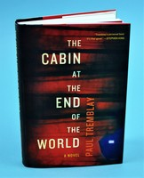 The Cabin at the End of the World by Paul Tremblay
