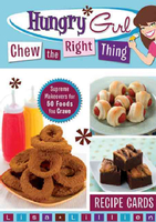 Hungry Girl Chew the Right Thing Supreme Makeovers for 50 Foods You Crave Recipe Cards