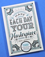 Make Each Day Your Masterpiece Journal with 8 Pages to Color