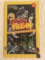 National Geographic Kids Funny Fill-in My Haunted House Adventure