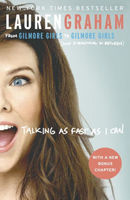 Talking As Fast As I Can Lauren Graham paperback
