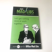 Someecards Office Adult Mad Libs