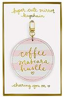 Dayna Lee Round Mirror Keychain Coffee Mascara Hustle