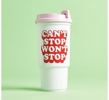 Can't Stop Won't Stop Travel Cup