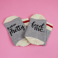 Tell me I'm pretty Socks