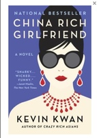 China Rich Girlfriend (Crazy Rich Asians 2)