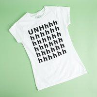 UNHhhhhhh T-shirt