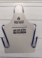 If You Can't Stand the Heat Apron